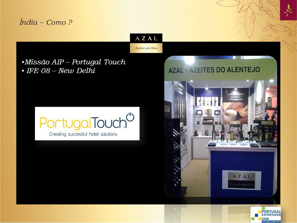 Índia – Como Missão AIP – Portugal Touch IFE 08 – New Delhi
