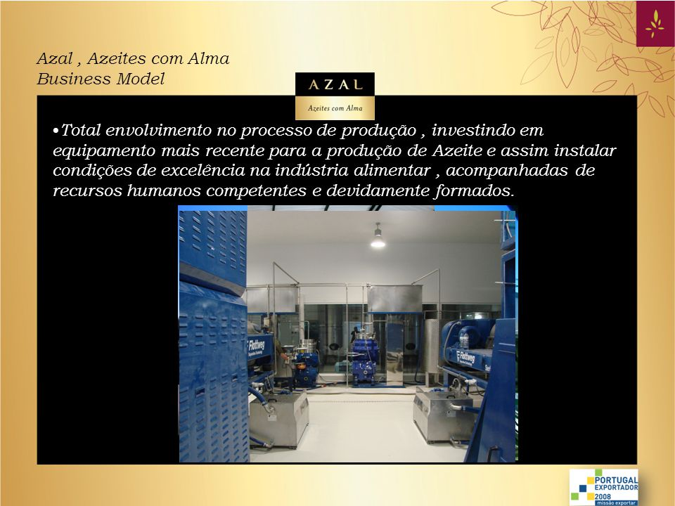 Azal , Azeites com Alma Business Model.