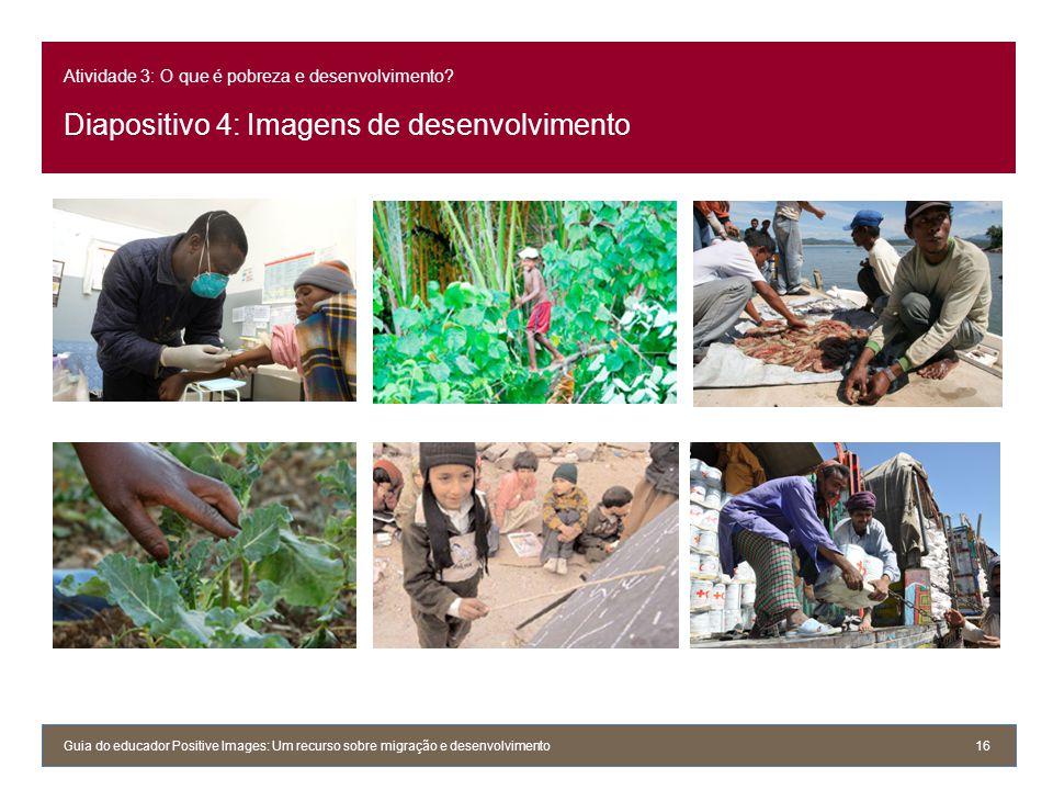 Atividade 3: O que é pobreza e desenvolvimento