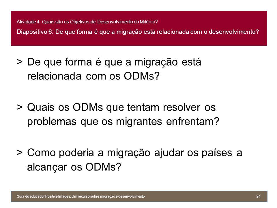 De que forma é que a migração está relacionada com os ODMs