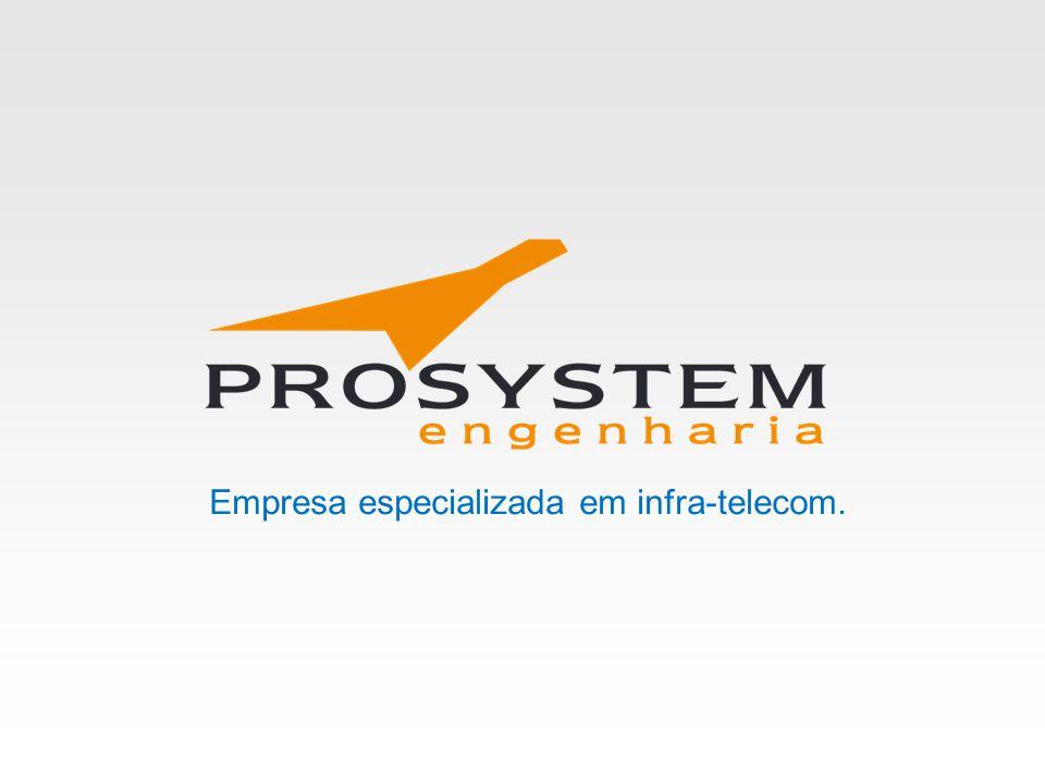 Empresa especializada em infra-telecom.