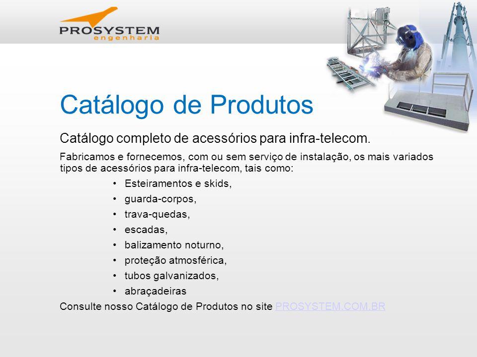 Catálogo de Produtos Catálogo completo de acessórios para infra-telecom.