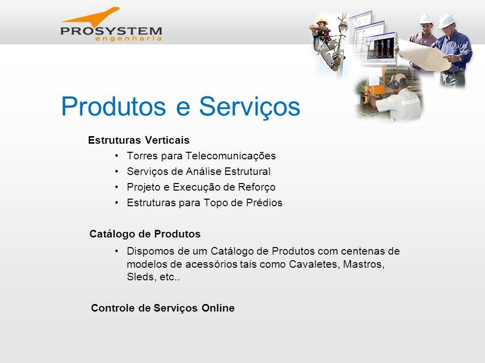 Produtos e Serviços Estruturas Verticais Torres para Telecomunicações