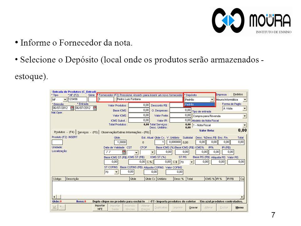 Informe o Fornecedor da nota.