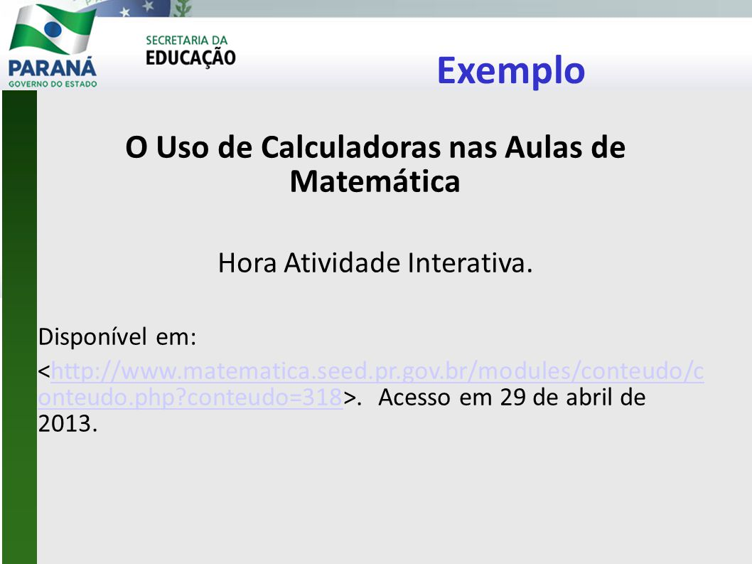 O Uso de Calculadoras nas Aulas de Matemática
