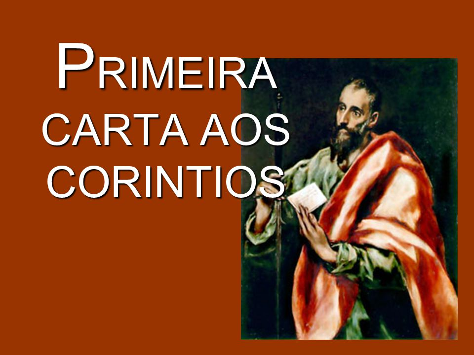 PRIMEIRA CARTA AOS CORINTIOS