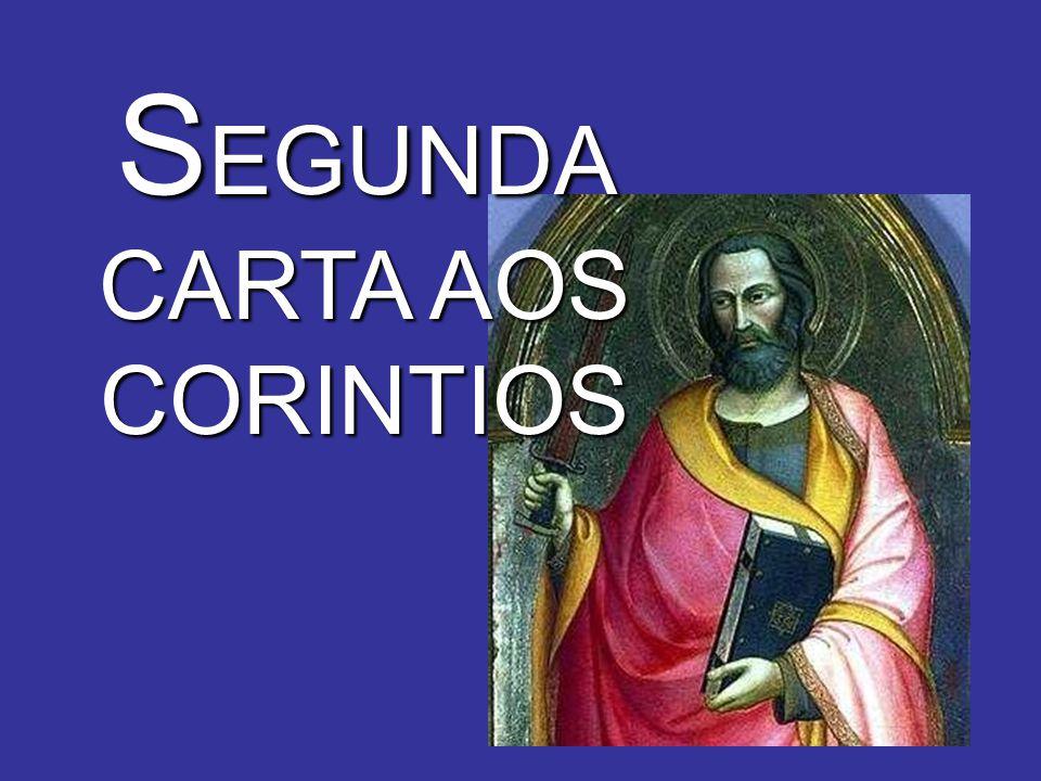 SEGUNDA CARTA AOS CORINTIOS