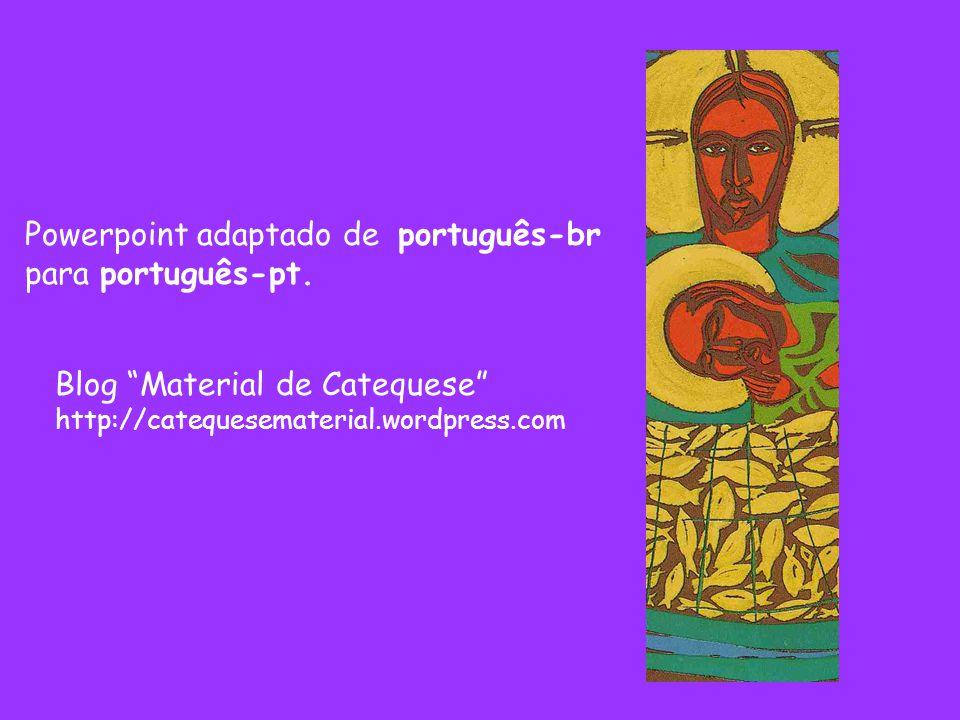Powerpoint adaptado de português-br para português-pt.