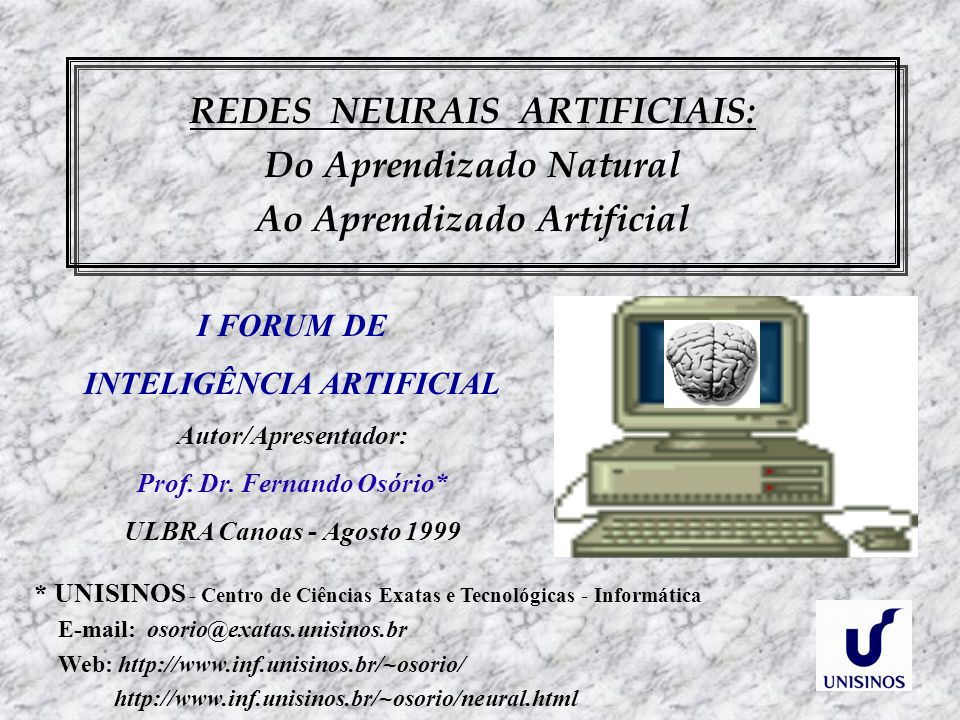 REDES NEURAIS ARTIFICIAIS: Do Aprendizado Natural