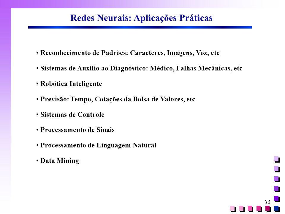 Redes Neurais: Aplicações Práticas