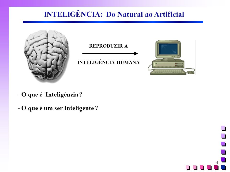 INTELIGÊNCIA: Do Natural ao Artificial