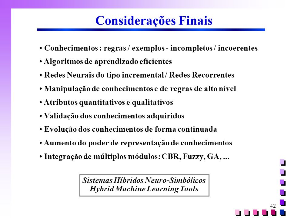 Sistemas Híbridos Neuro-Simbólicos Hybrid Machine Learning Tools