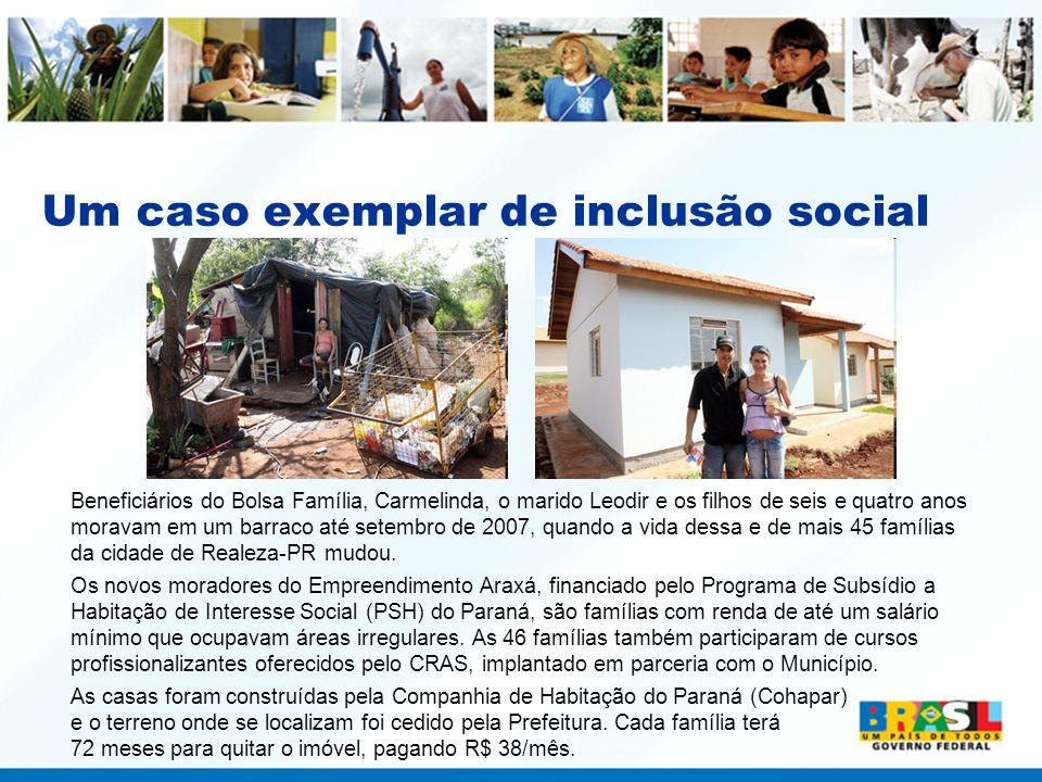 Um caso exemplar de inclusão social
