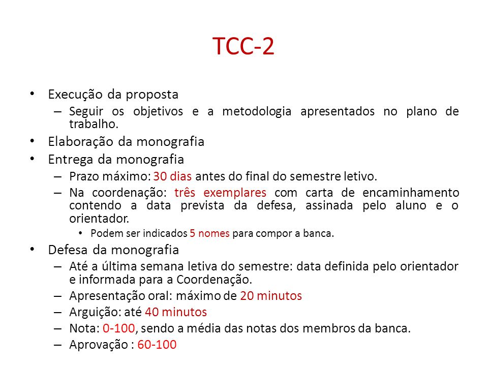TCC-2 Execução da proposta Elaboração da monografia