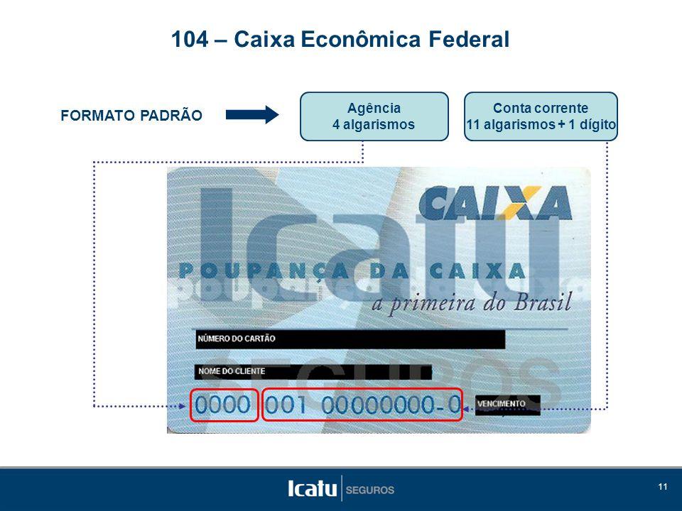 104 – Caixa Econômica Federal