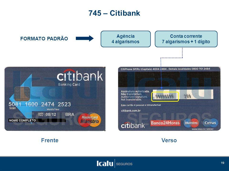 745 – Citibank Frente Verso FORMATO PADRÃO Agência 4 algarismos