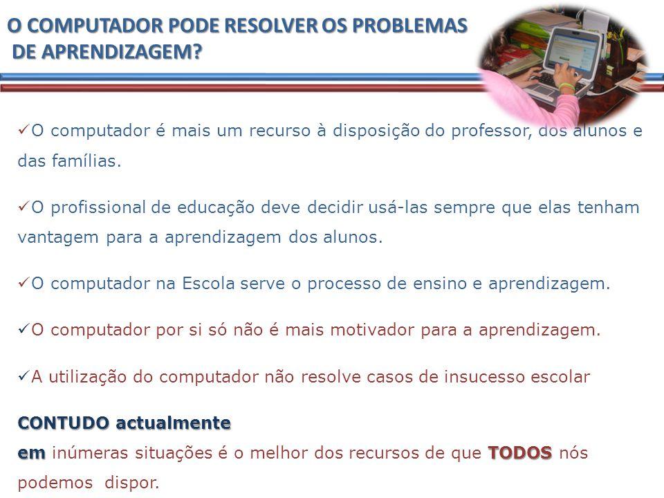 O COMPUTADOR PODE RESOLVER OS PROBLEMAS DE APRENDIZAGEM