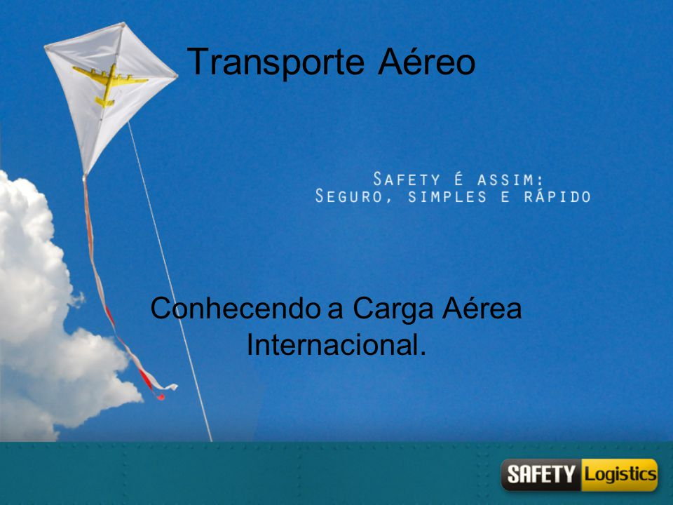 Conhecendo a Carga Aérea Internacional.