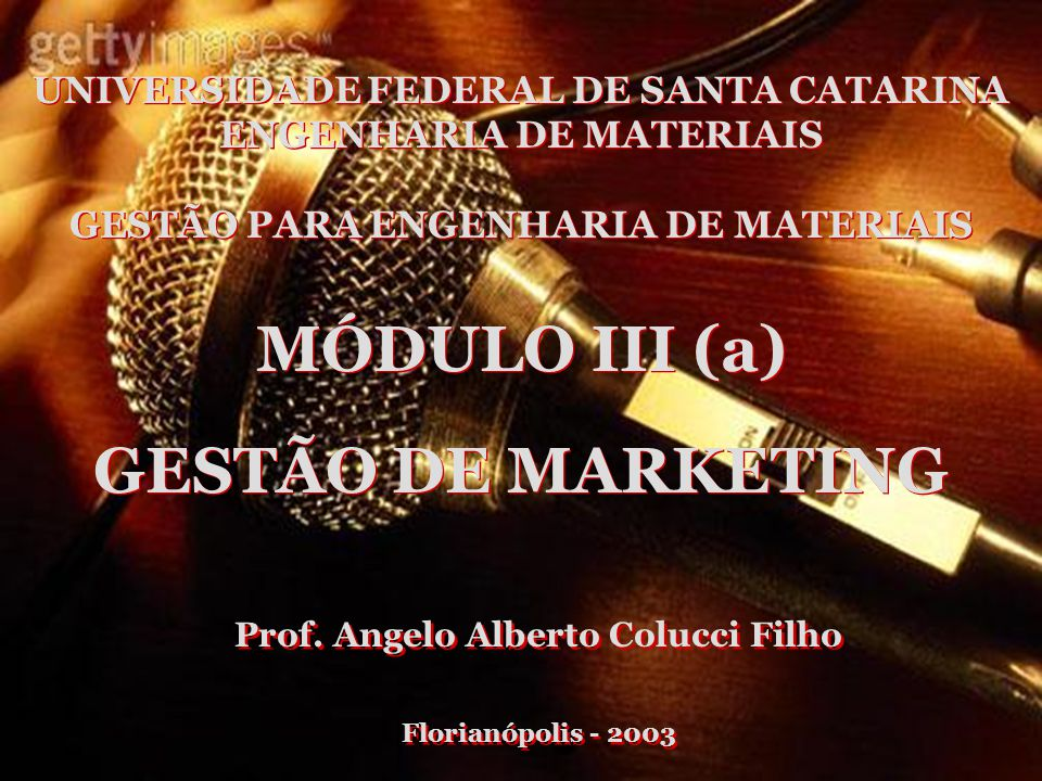 MÓDULO III (a) GESTÃO DE MARKETING
