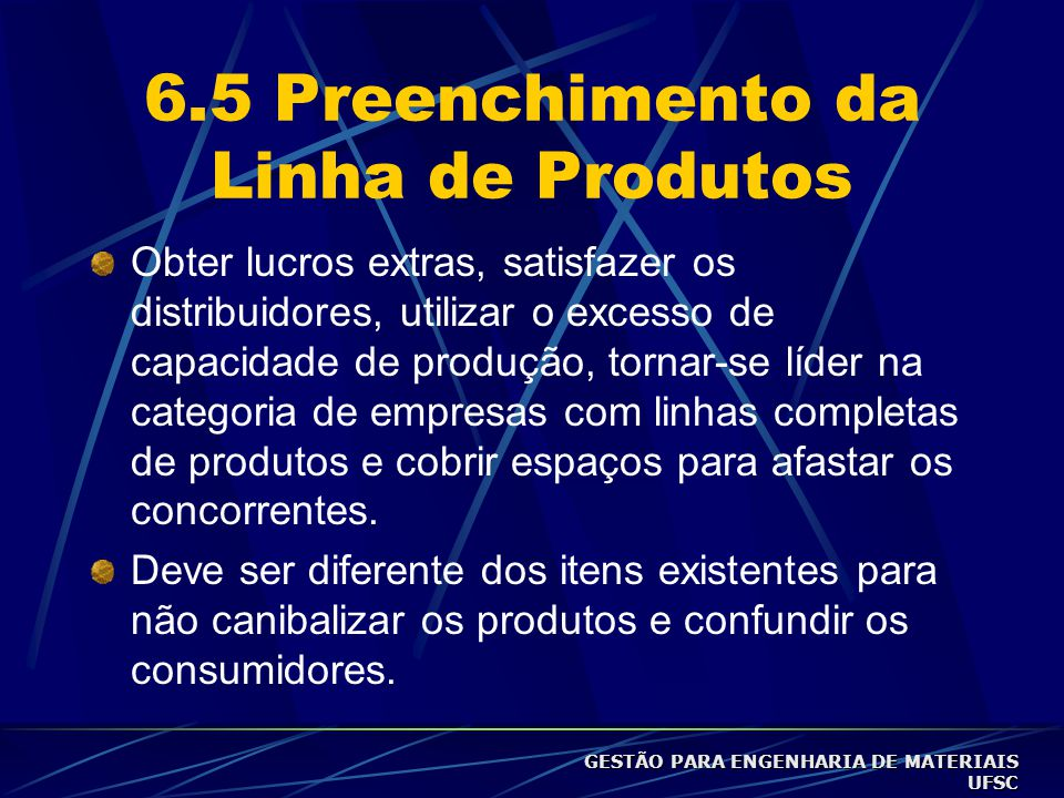 6.5 Preenchimento da Linha de Produtos