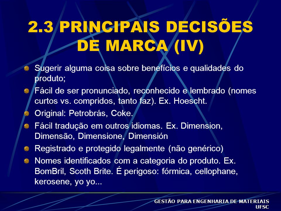 2.3 PRINCIPAIS DECISÕES DE MARCA (IV)
