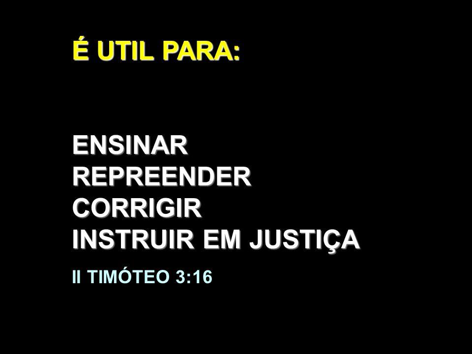 ENSINAR REPREENDER CORRIGIR INSTRUIR EM JUSTIÇA