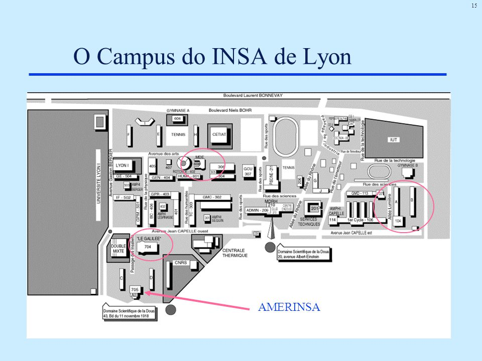 O Campus do INSA de Lyon AMERINSA