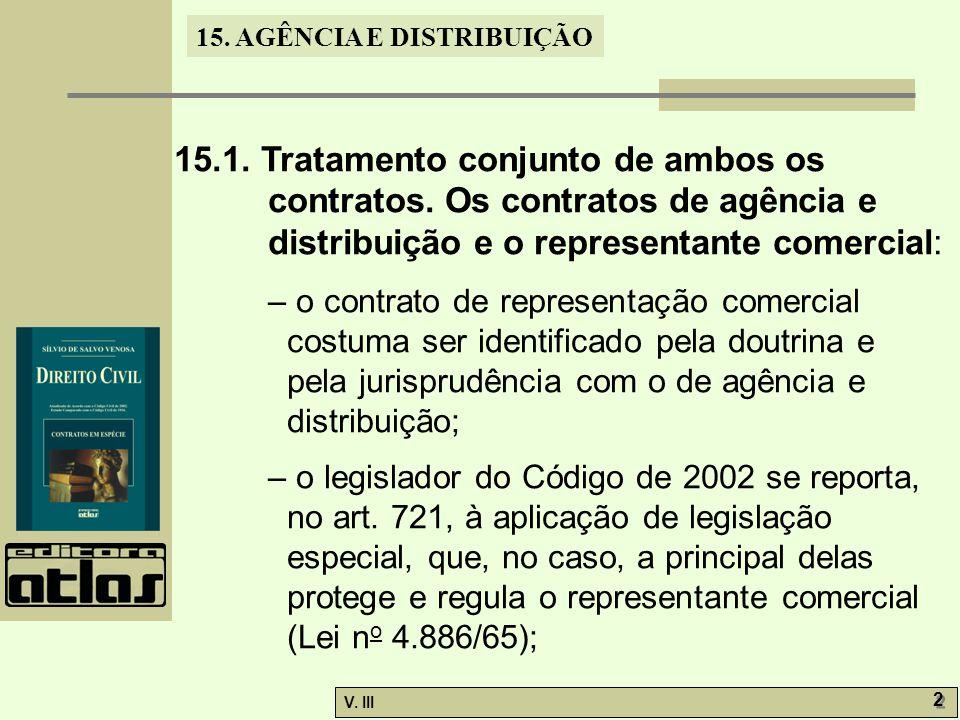 15. 1. Tratamento conjunto de ambos os contratos