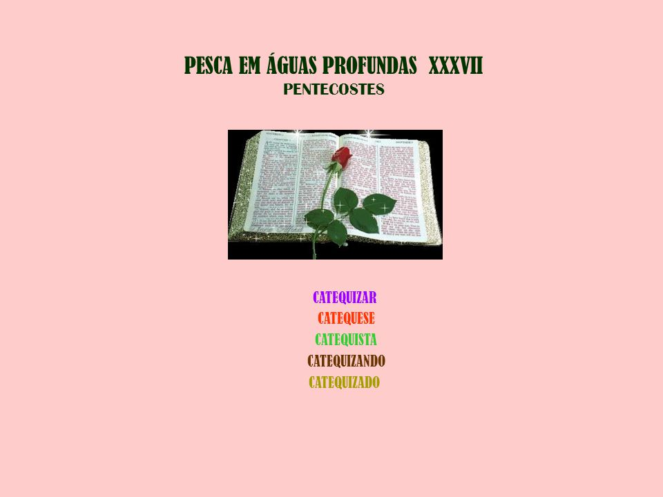 PESCA EM ÁGUAS PROFUNDAS XXXVII PENTECOSTES