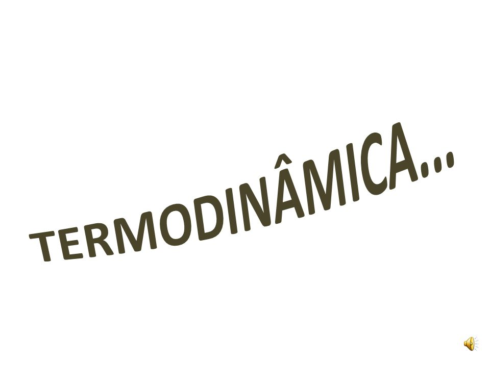 Termodinâmica...