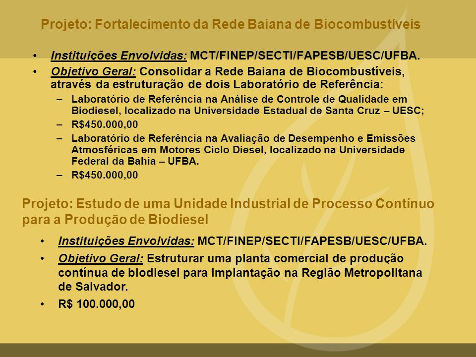 Projeto: Fortalecimento da Rede Baiana de Biocombustíveis