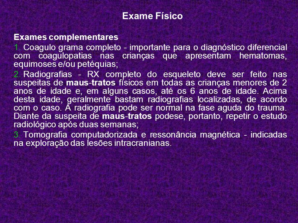 Exame Físico Exames complementares