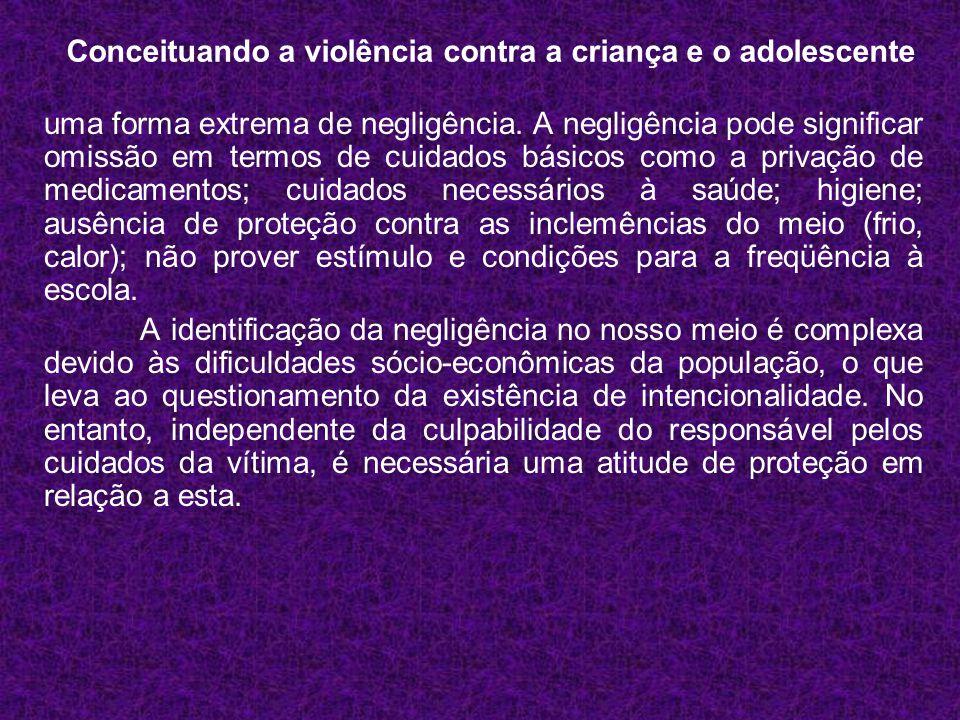 Conceituando a violência contra a criança e o adolescente