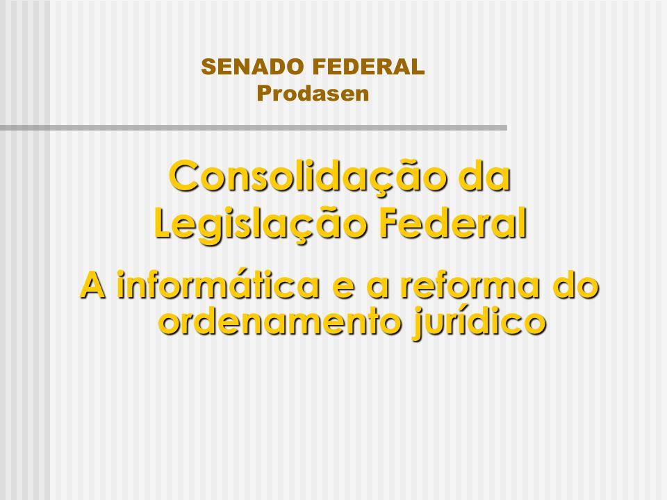 A informática e a reforma do ordenamento jurídico