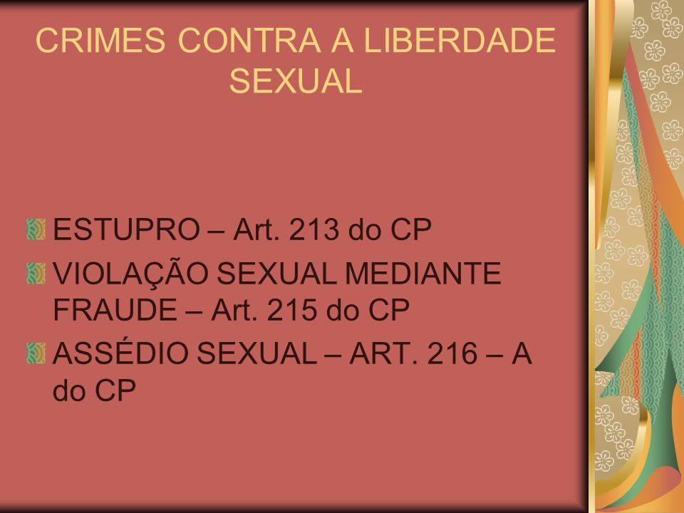 CRIMES CONTRA A LIBERDADE SEXUAL