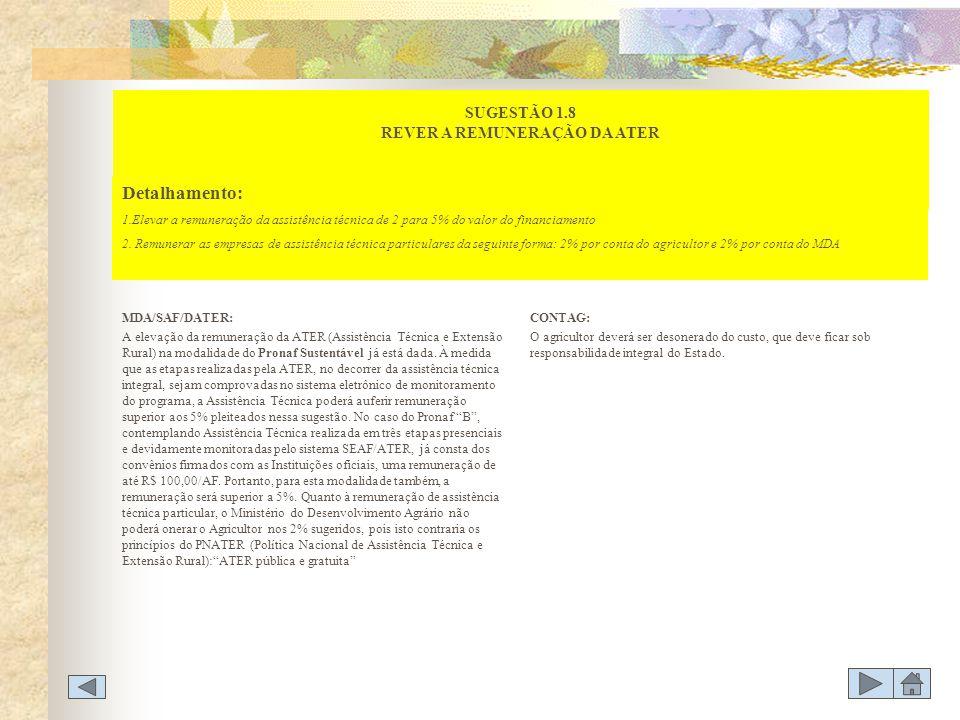 SUGESTÃO 1.8 REVER A REMUNERAÇÃO DA ATER