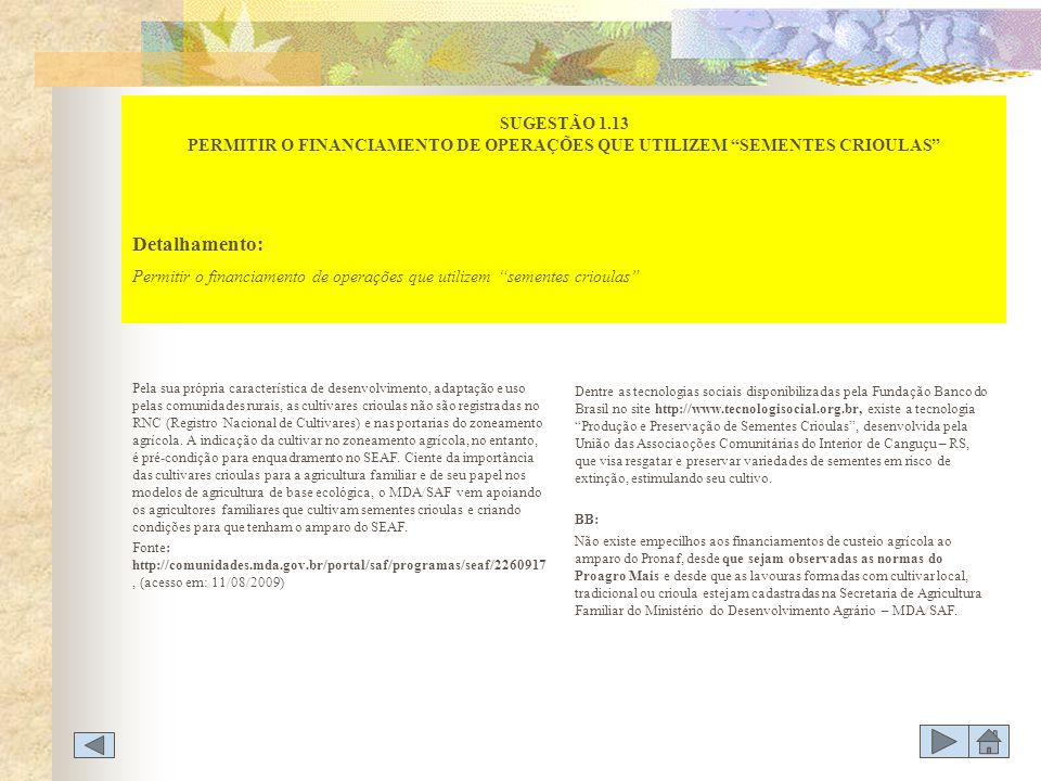 SUGESTÃO 1.13 PERMITIR O FINANCIAMENTO DE OPERAÇÕES QUE UTILIZEM SEMENTES CRIOULAS