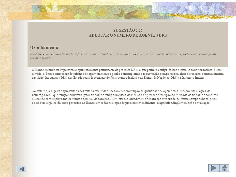 SUGESTÃO 2.26 ADEQUAR O NÚMERO DE AGENTES DRS