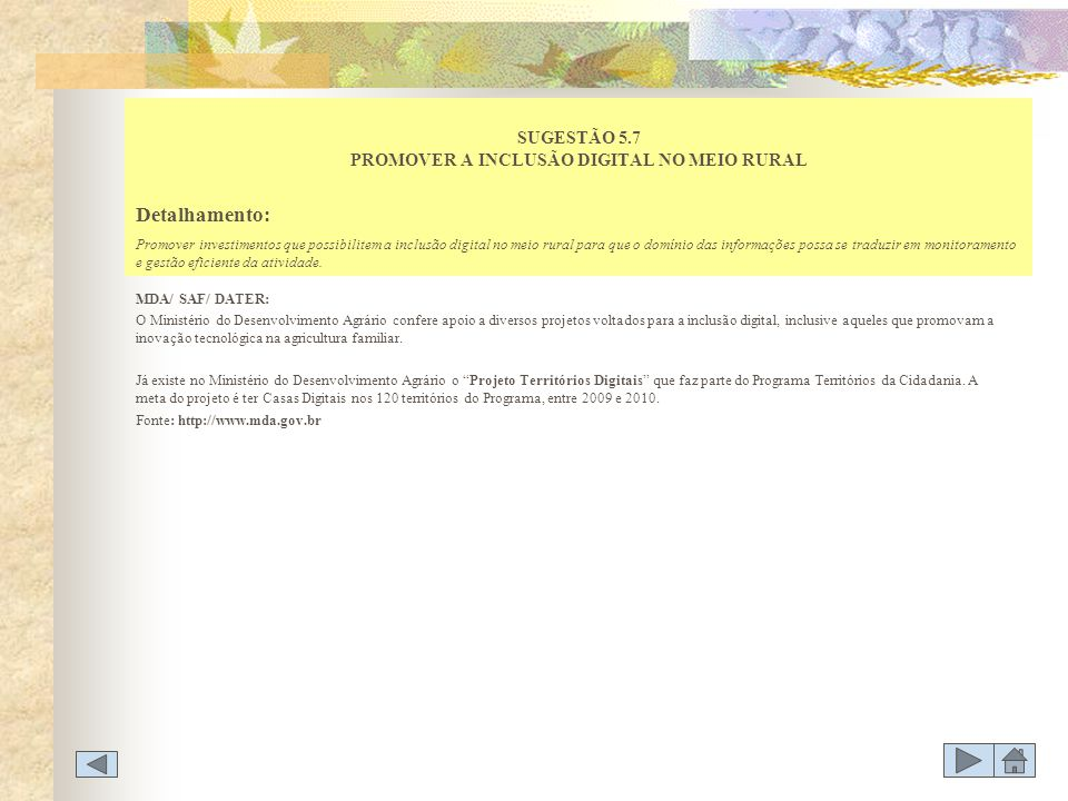SUGESTÃO 5.7 PROMOVER A INCLUSÃO DIGITAL NO MEIO RURAL