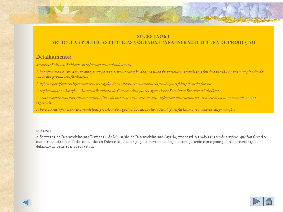 SUGESTÃO 6.1 ARTICULAR POLÍTICAS PÚBLICAS VOLTADAS PARA INFRAESTRUTURA DE PRODUÇÃO