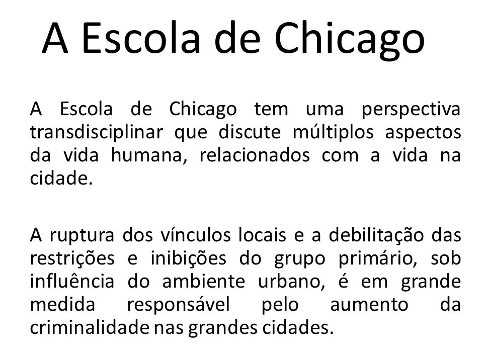 A Escola de Chicago