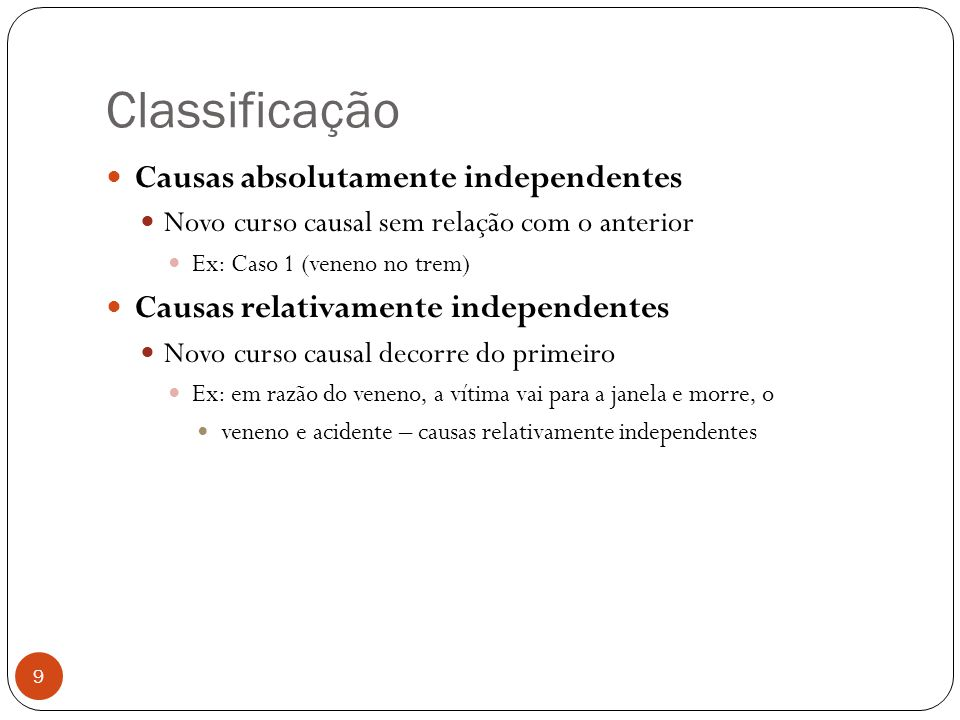 Classificação Causas absolutamente independentes