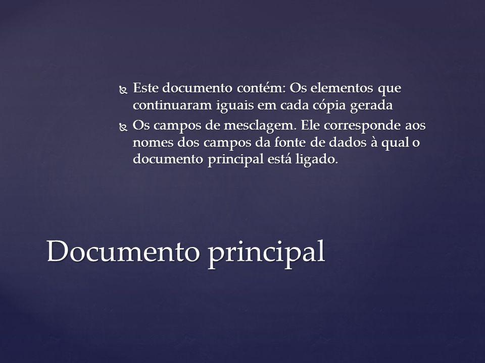 Este documento contém: Os elementos que continuaram iguais em cada cópia gerada