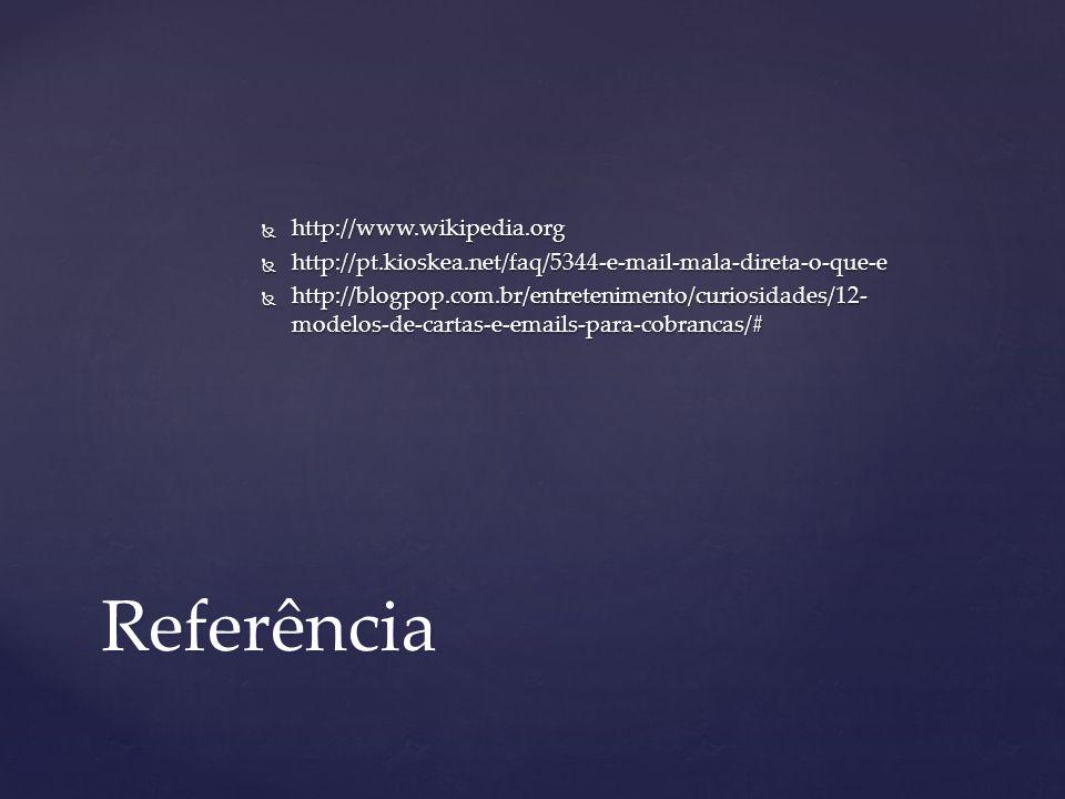 Referência http://www.wikipedia.org