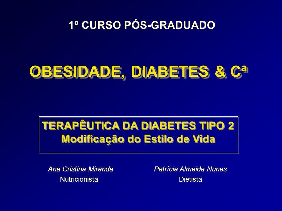 OBESIDADE, DIABETES & Cª