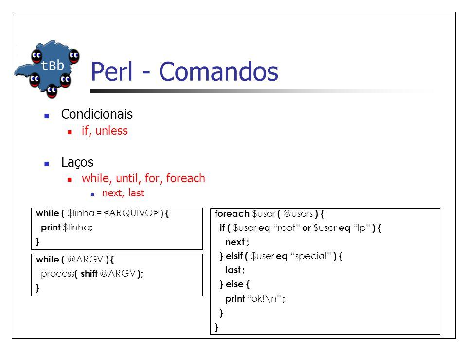 Perl - Comandos Condicionais Laços if, unless