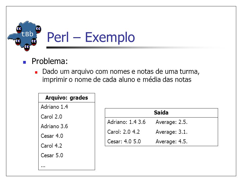 Perl – Exemplo Problema: