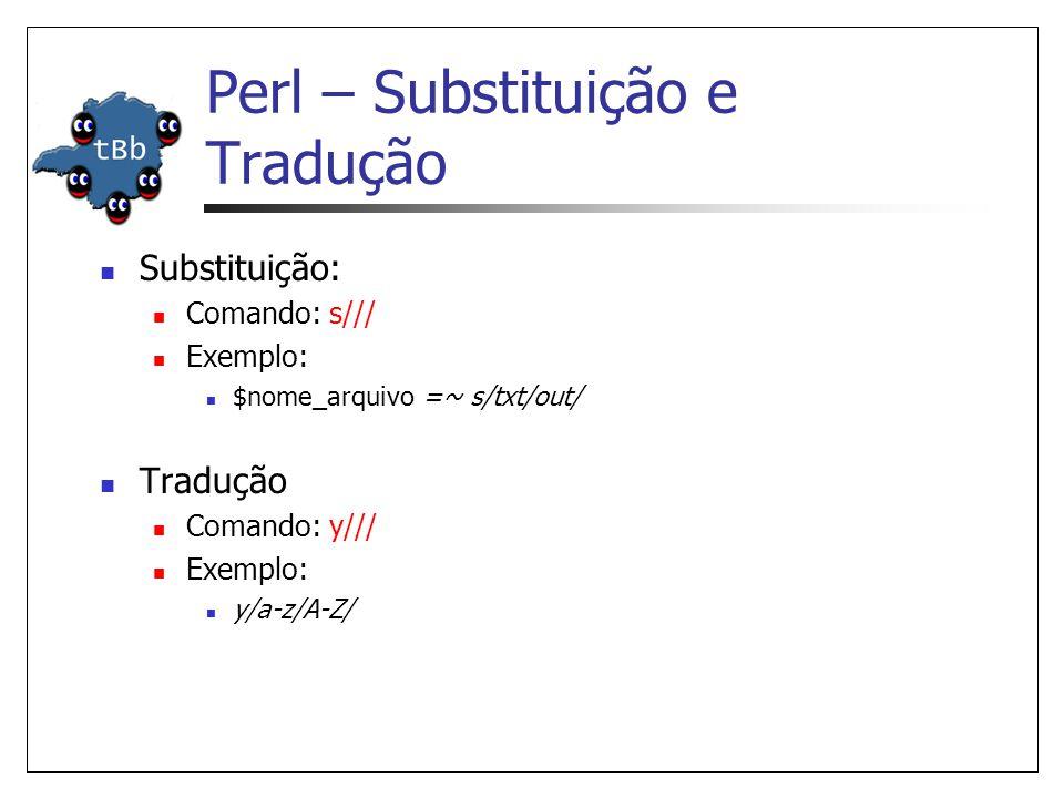 Perl – Substituição e Tradução