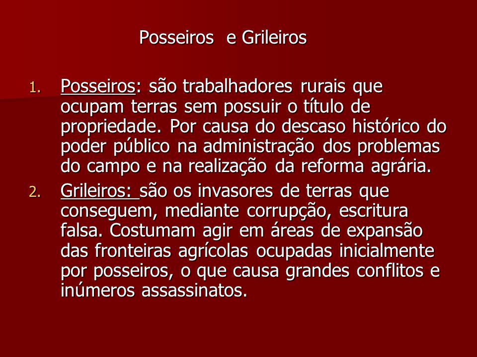 Posseiros e Grileiros
