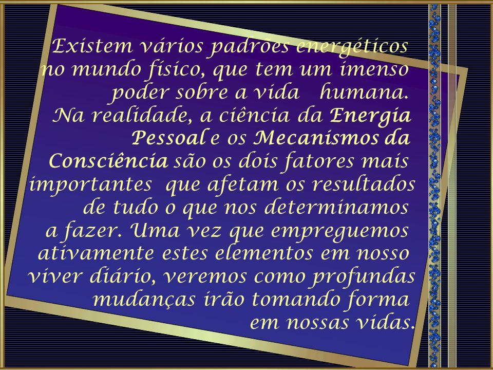 Existem vários padrões energéticos